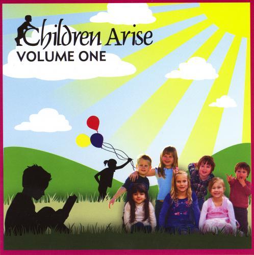 Children Arise CD Vol 1