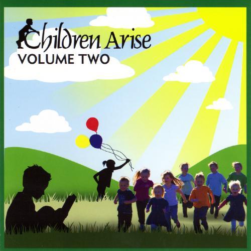 Children Arise CD Vol 2